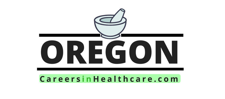 Oregon Careers in Healthcare